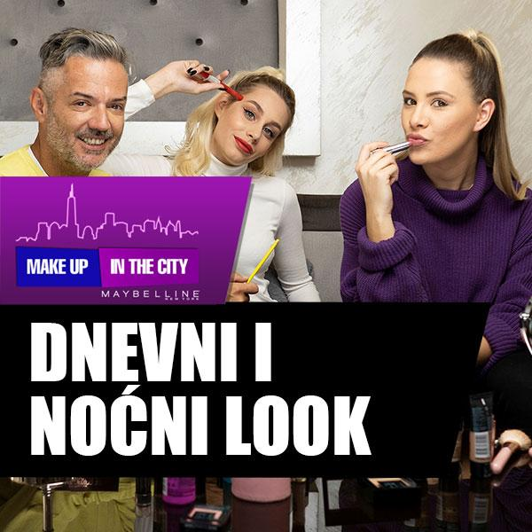 Makeup in the City: Dnevni i noćni look