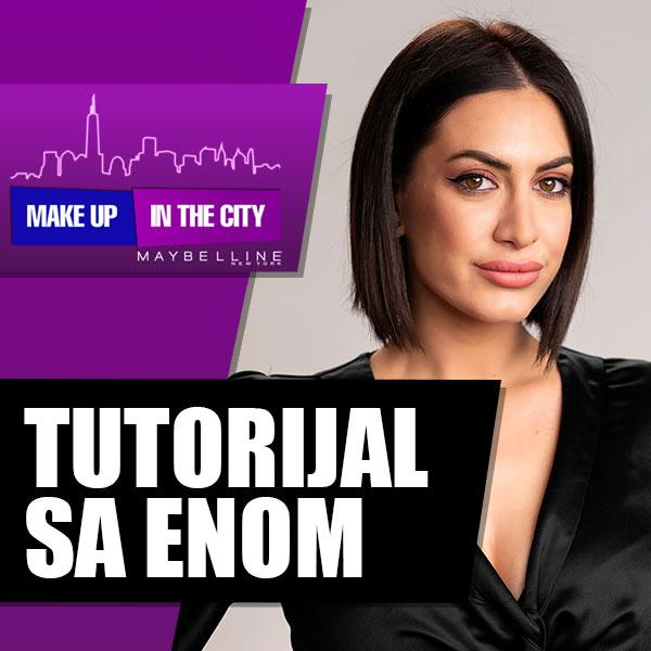 Makeup In The City: Tutorijal sa Enom